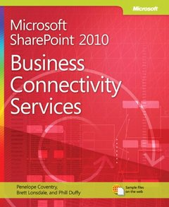 Microsoft SharePoint 2010: Business Connectivity Services (Paperback)-cover