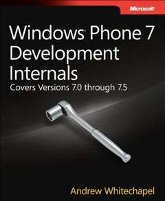 Windows Phone 7 Development Internals: Covers Windows Phone 7 and Windows Phone 7.5 (Paperback)-cover