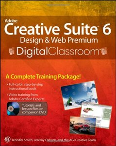 Adobe Creative Suite 6 Design and Web Premium Digital Classroom (Paperback)-cover