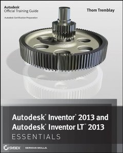 Autodesk Inventor 2013 and Autodesk Inventor LT 2013 Essentials (Paperback)-cover