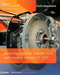 Mastering Autodesk Inventor 2013 and Autodesk Inventor LT 2013 (Paperback)-cover