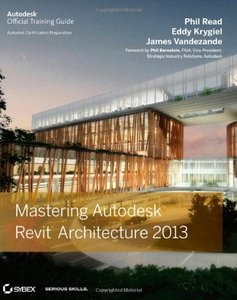 Mastering Autodesk Revit Architecture 2013 (Paperback)-cover