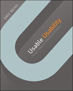 Usable Usability: Simple Steps for Making Stuff Better (Paperback)-cover