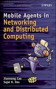 Mobile Agents in Networking and Distributed Computing (Hardcover)