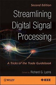 Streamlining Digital Signal Processing : A Tricks of the Trade Guidebook, 2/e (Paperback)