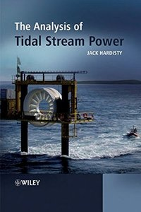 The Analysis of Tidal Stream Power (Hardcover)-cover