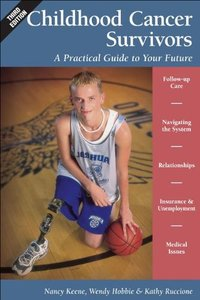 Childhood Cancer Survivors: A Practical Guide to Your Future, 3/e (Paperback)-cover