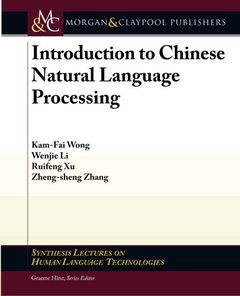 Introduction to Chinese Natural Language Processing (Paperback)