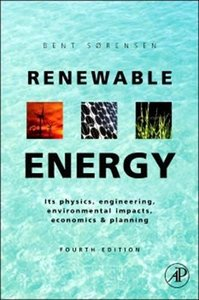 Renewable Energy, 4/e : Physics, Engineering, Environmental Impacts, Economics & Planning (Hardcover)-cover