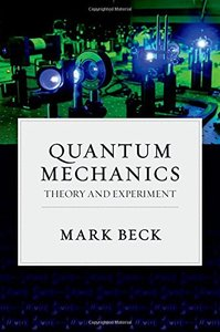 Quantum Mechanics : Theory and Experiment (Hardcover)-cover