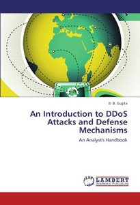 An Introduction to DDoS Attacks and Defense Mechanisms: An Analyst's Handbook (Paperback)-cover