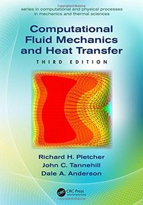 Computational Fluid Mechanics and Heat Transfer, 3/e (Hardcover)-cover