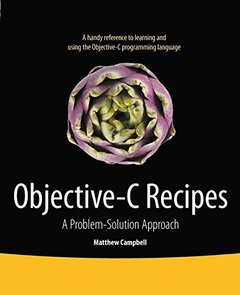 Objective-C Recipes: A Problem-Solution Approach (Paperback)-cover