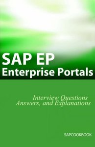 SAP EP: SAP Enterprise Portals Interview Questions, Answers, And Explanations (Paperback)-cover