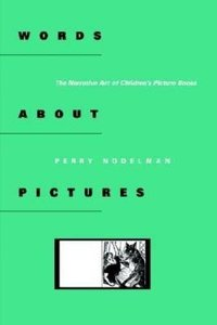 Words about Pictures: The Narrative Art of Children's Picture Books (Paperback)-cover