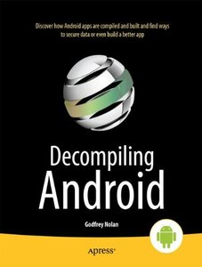 Decompiling Android (Paperback)