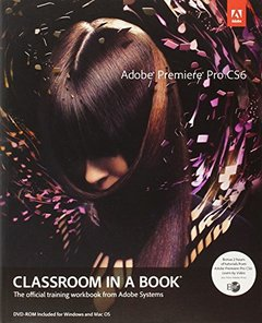 Adobe Premiere Pro CS6 Classroom in a Book (Paperback)-cover