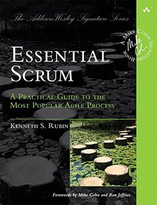 Essential Scrum: A Practical Guide to the Most Popular Agile Process (Paperback)-cover