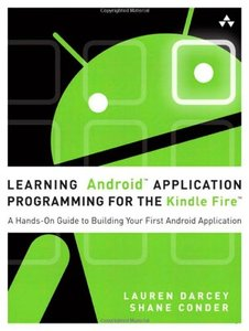 Learning Android Application Programming for the Kindle Fire: A Hands-On Guide to Building Your First Android Application (Paperback)-cover