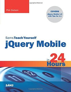 Sams Teach Yourself jQuery Mobile in 24 Hours (Paperback)-cover
