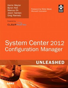 System Center 2012 Configuration Manager (SCCM) Unleashed (Paperback)-cover