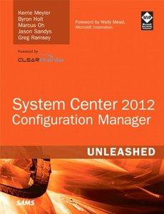 System Center 2012 Configuration Manager (SCCM) Unleashed (Paperback)-cover