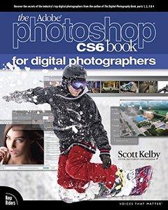 The Adobe Photoshop CS6 Book for Digital Photographers (Paperback)