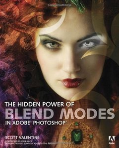 The Hidden Power of Blend Modes in Adobe Photoshop (Paperback)-cover