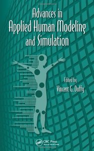 Advances in Applied Human Modeling and Simulation, 2/e (Hardcover)