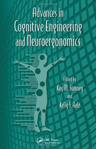 Advances in Cognitive Engineering and Neuroergonomics, 2/e (Hardcover)-cover