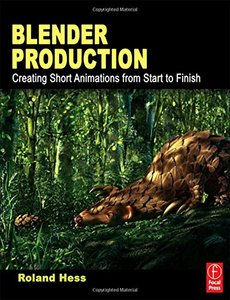 Blender Production: Creating Short Animations from Start to Finish (Paperback)-cover