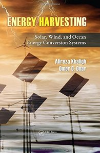 Energy Harvesting: Solar, Wind, and Ocean Energy Conversion Systems (Hardcover)-cover