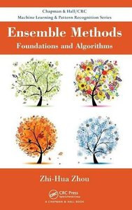 Ensemble Methods: Foundations and Algorithms (Hardcover)-cover