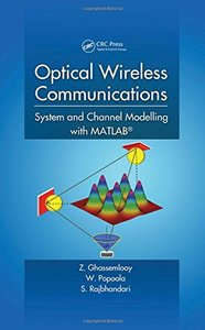 Optical Wireless Communications: System and Channel Modelling with MATLAB (Hardcover)-cover