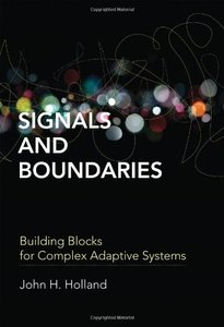 Signals and Boundaries: Building Blocks for Complex Adaptive Systems (Hardcover)-cover