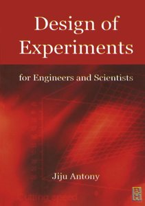 Design of Experiments for Engineers and Scientists-cover
