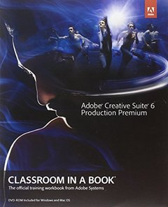 Adobe Creative Suite 6 Production Premium Classroom in a Book (Paperback)-cover