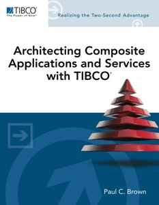 Architecting Composite Applications and Services with TIBCO (Paperback)-cover