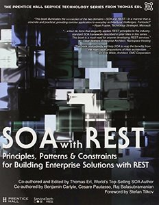 SOA with REST: Principles, Patterns & Constraints for Building Enterprise Solutions with REST (Hardcover)-cover