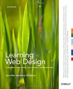 Learning Web Design: A Beginner's Guide to HTML, CSS, JavaScript, and Web Graphics, 4/e (Paperback)-cover