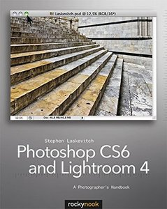 Photoshop CS6 and Lightroom 4: A Photographer's Handbook (Paperback)-cover