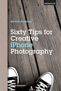 Sixty Tips for Creative iPhone Photography (Paperback)-cover
