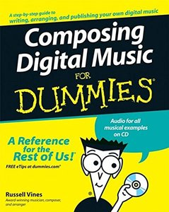 Composing Digital Music For Dummies (Paperback)-cover