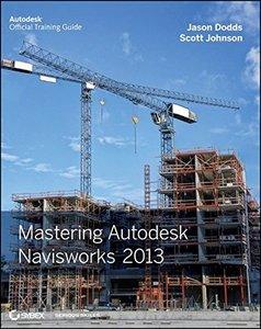 Mastering Autodesk Navisworks 2013 (Paperback)