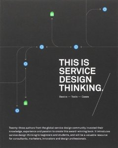 This is Service Design Thinking: Basics, Tools, Cases (Paperback)-cover