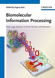 Biomolecular Information Processing (Hardcover)