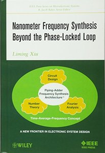 Nanometer Frequency Synthesis Beyond the Phase-Locked Loop (Hardcover)-cover
