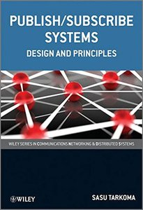 Publish / Subscribe Systems: Design and Principles (Paperback)-cover
