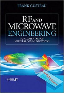 RF and Microwave Engineering: Fundamentals of Wireless Communications, 2/e (Paperback)-cover