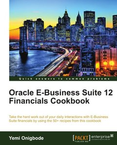 Oracle E-Business Suite 12 Financials Cookbook (Paperback)-cover